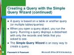 creating a query with the simple query wizard continued