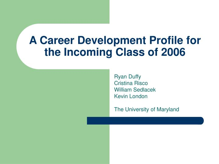 a career development profile for the incoming class of 2006 n.