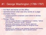 1 george washington 1789 1797