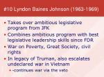10 lyndon baines johnson 1963 1969