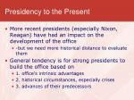 presidency to the present