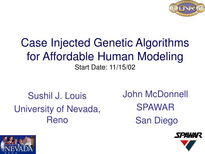 case injected genetic algorithms for affordable human modeling start date 11 15 02 n.