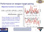 performance on weapon target pairing