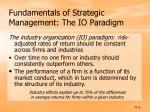 fundamentals of strategic management the io paradigm