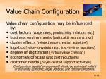 value chain configuration