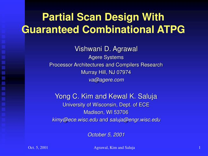 partial scan design with guaranteed combinational atpg n.