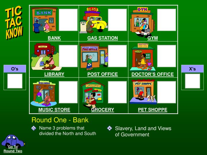Round one bank