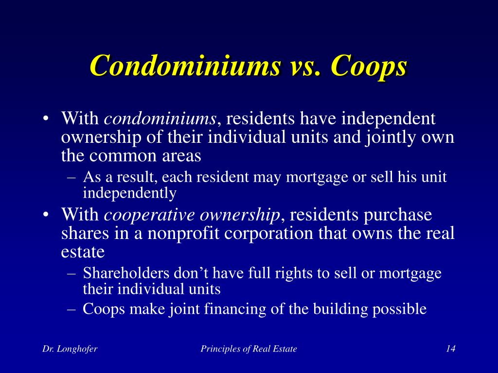 Condominiums vs. Coops
