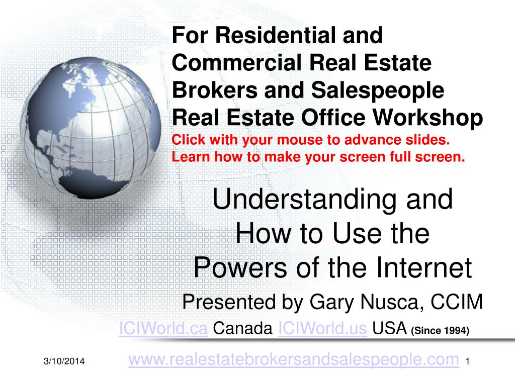 understanding and how to use the powers of the internet presented by gary nusca ccim l.