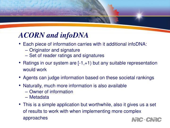 ACORN and infoDNA