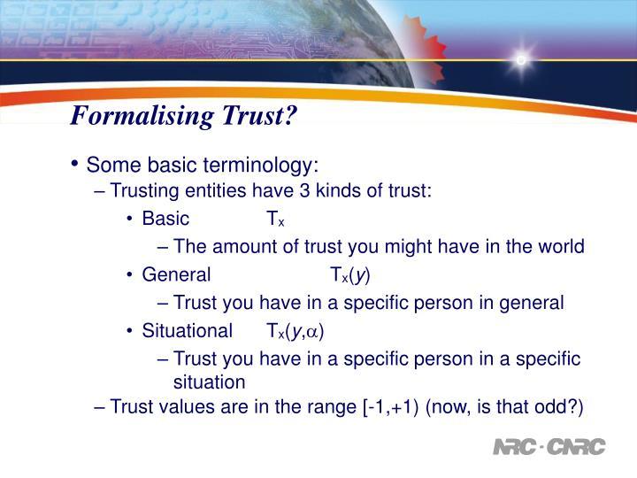Formalising Trust?