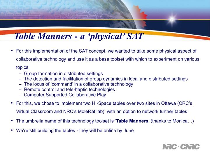Table Manners - a 'physical' SAT