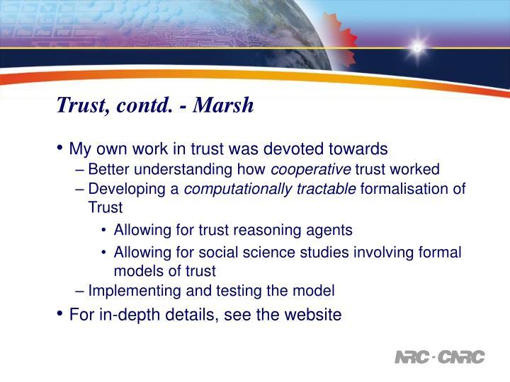 Trust, contd. - Marsh