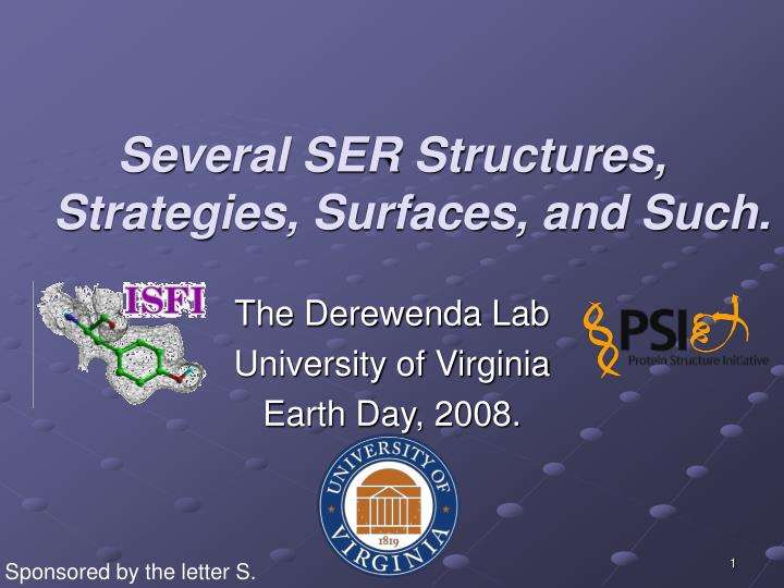 several ser structures strategies surfaces and such n.