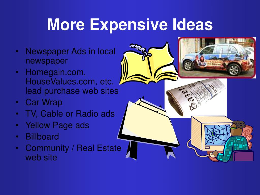 More Expensive Ideas