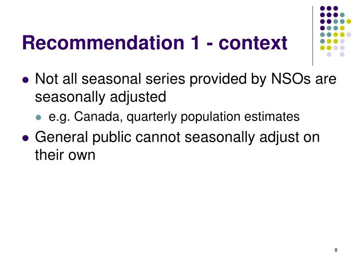 Recommendation 1 - context