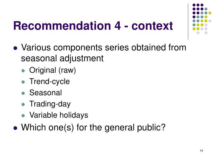 Recommendation 4 - context