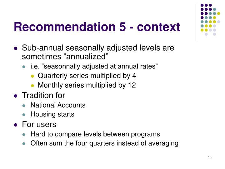 Recommendation 5 - context