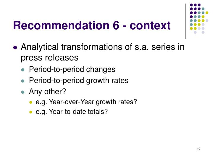 Recommendation 6 - context