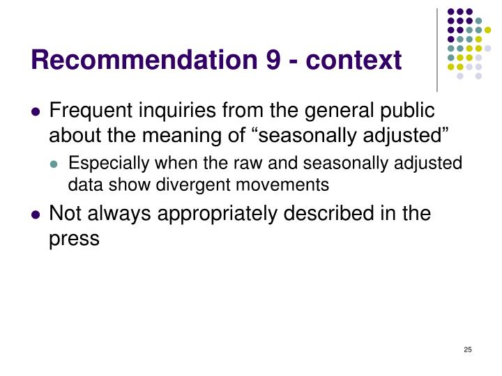 Recommendation 9 - context