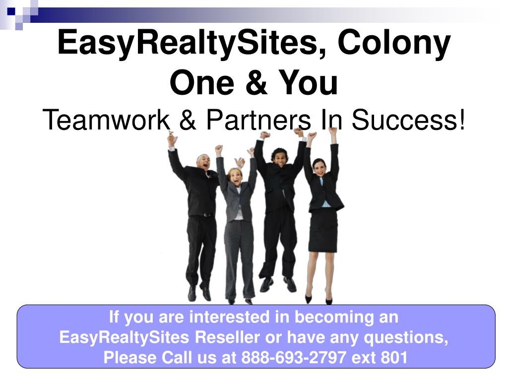 EasyRealtySites, Colony One & You