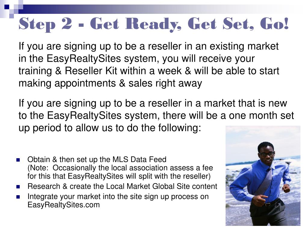 Step 2 - Get Ready, Get Set, Go!