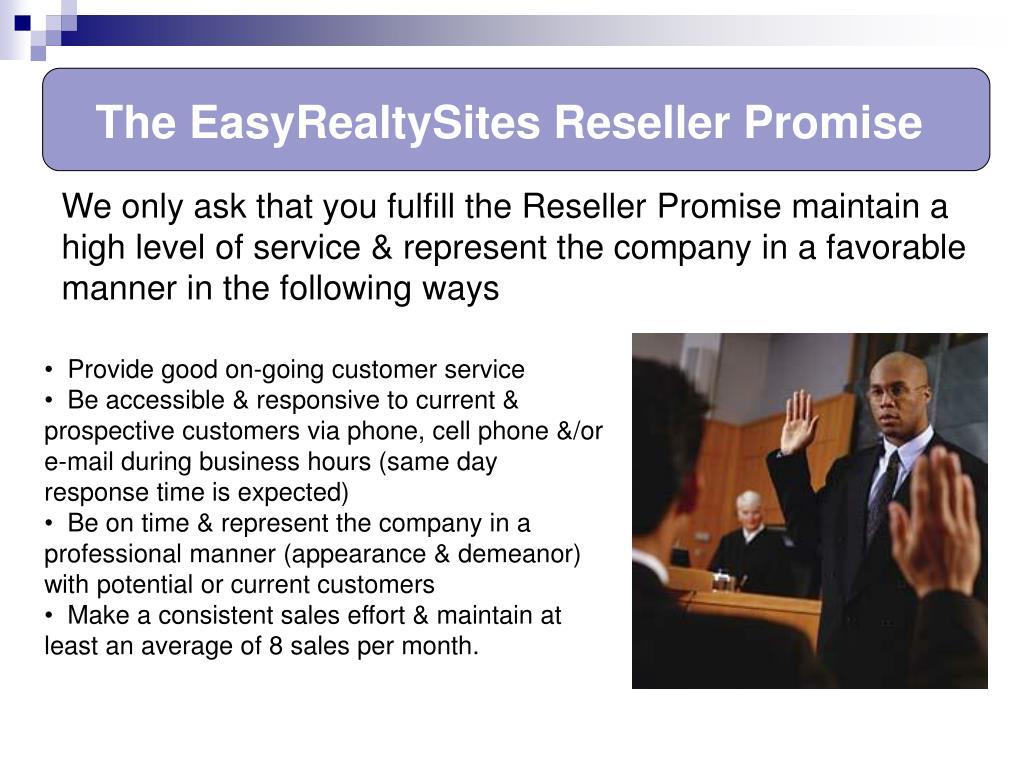 The EasyRealtySites Reseller Promise