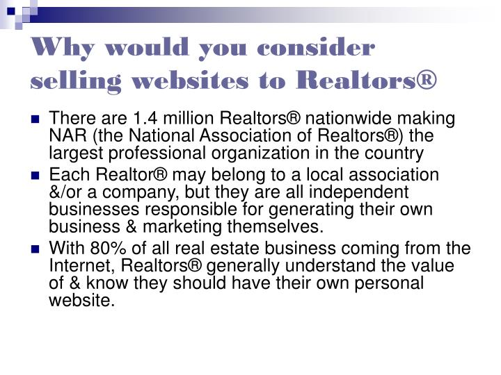 Why would you consider selling websites to realtors
