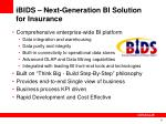 ibids next generation bi solution for insurance