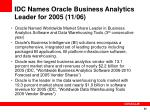 idc names oracle business analytics leader for 2005 11 06