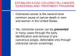 establish a cdc colorectal cancer screening and treatment program