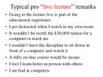typical pro live lecture remarks