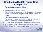 conducting the old guard oral competition31