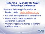 reporting monday or asap following conference