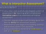 what is interactive assessment