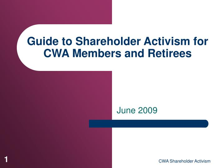guide to shareholder activism for cwa members and retirees n.