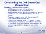 conducting the old guard oral competition29