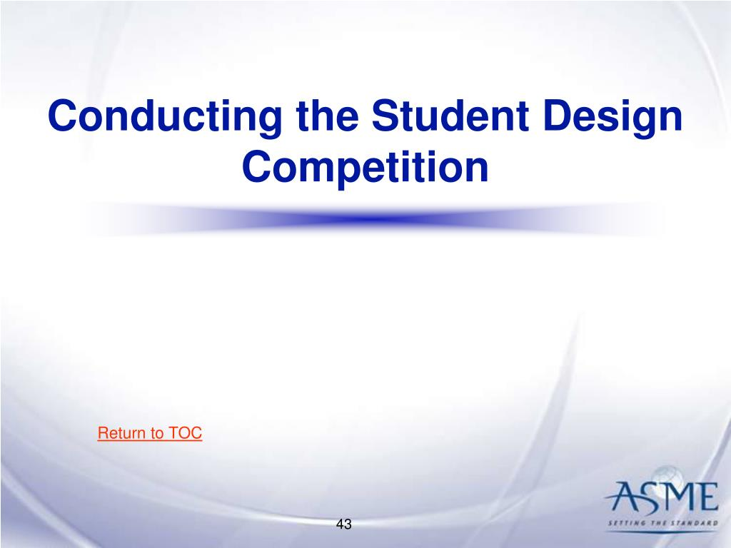 Conducting the Student Design Competition