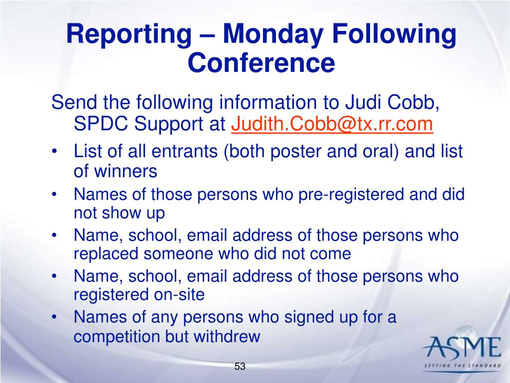 Reporting – Monday Following Conference