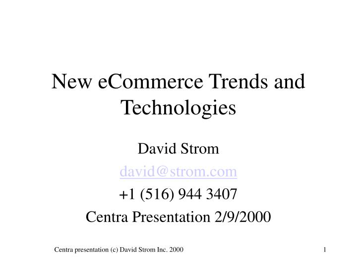 new ecommerce trends and technologies n.