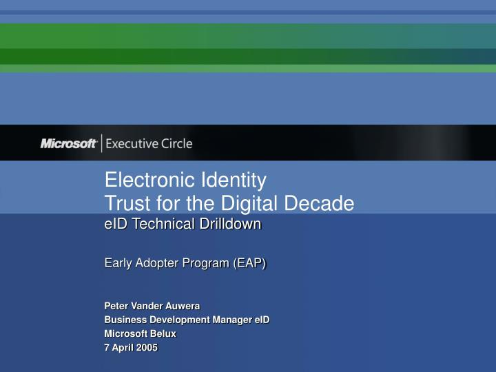 electronic identity trust for the digital decade eid technical drilldown early adopter program eap n.
