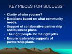 key pieces for success
