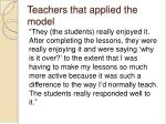 teachers that applied the model