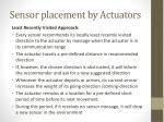 sensor placement by actuators1