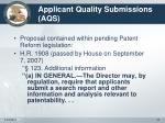 applicant quality submissions aqs