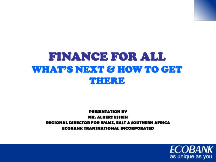 finance for all what s next how to get there n.