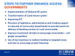 steps to further enhance access governments