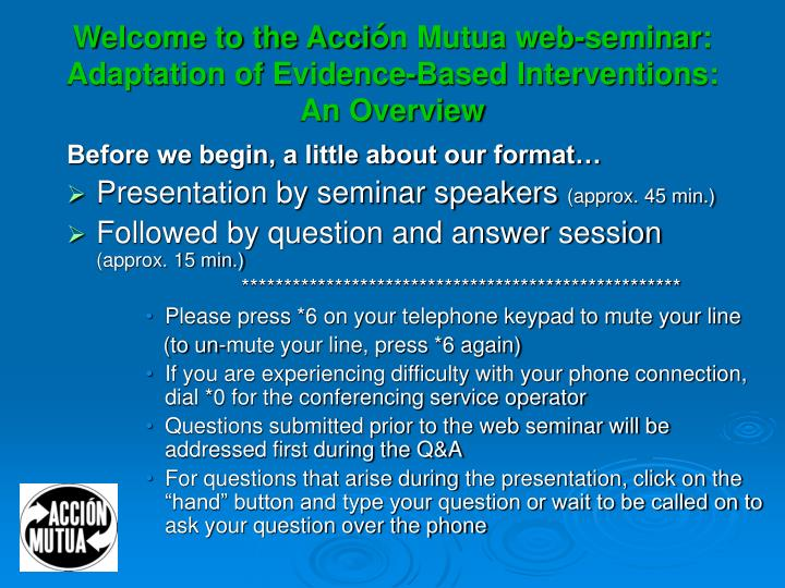 welcome to the acci n mutua web seminar adaptation of evidence based interventions an overview n.