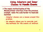 using adapters and inner classes to handle events