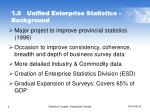 1 0 unified enterprise statistics background